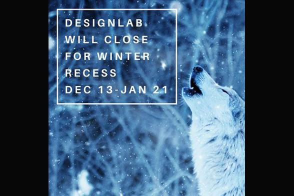 DesignLab is Closed for Winter Break Image